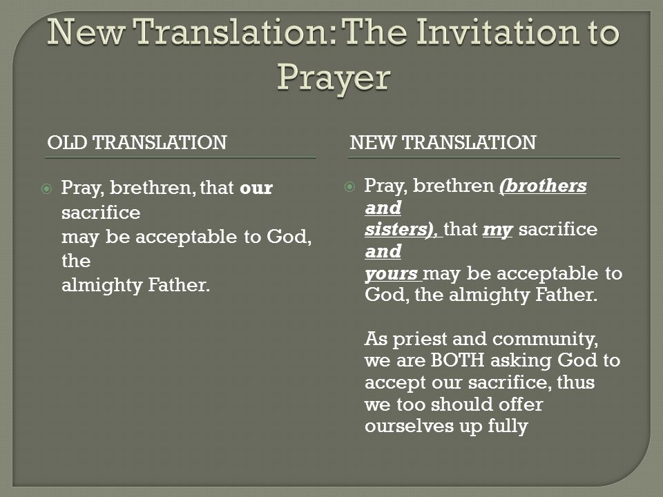 New Translation: The Invitation to Prayer