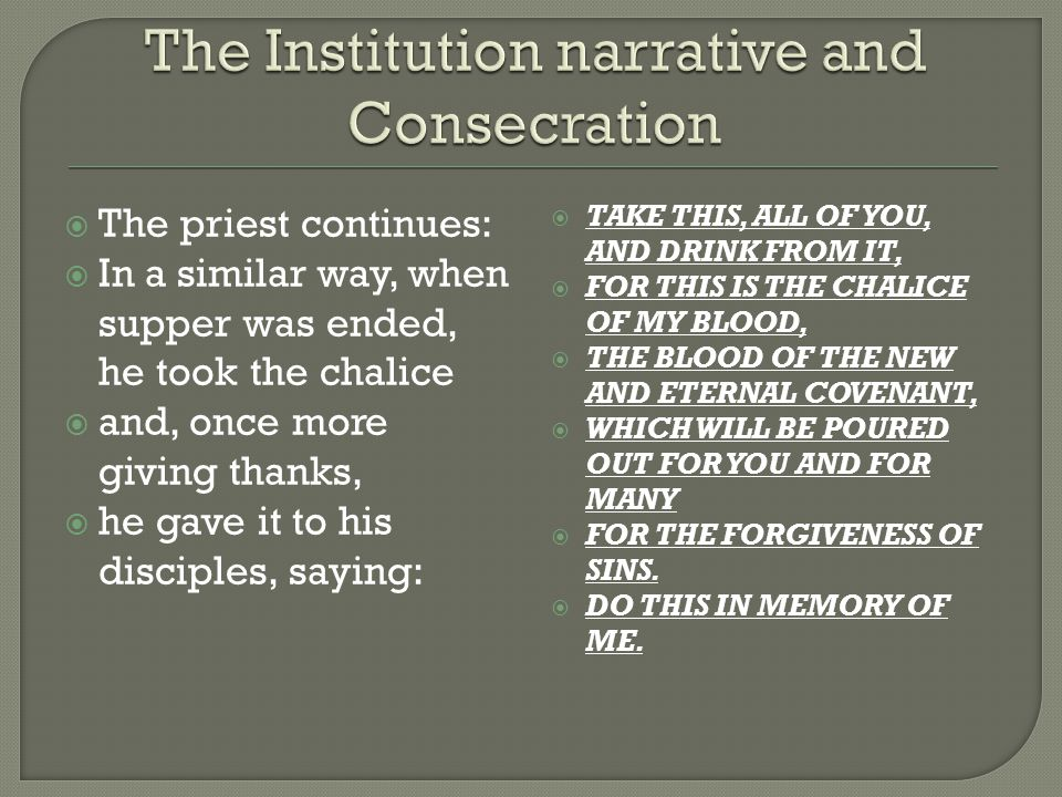The Institution narrative and Consecration