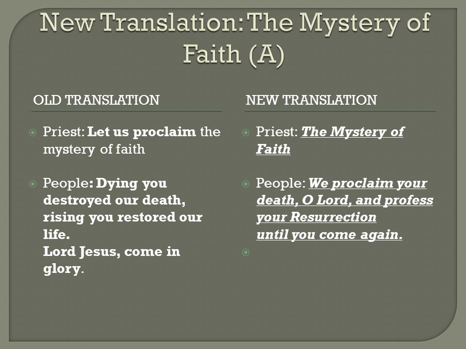New Translation: The Mystery of Faith (A)