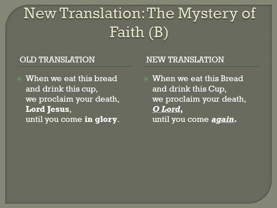 New Translation: The Mystery of Faith (B)