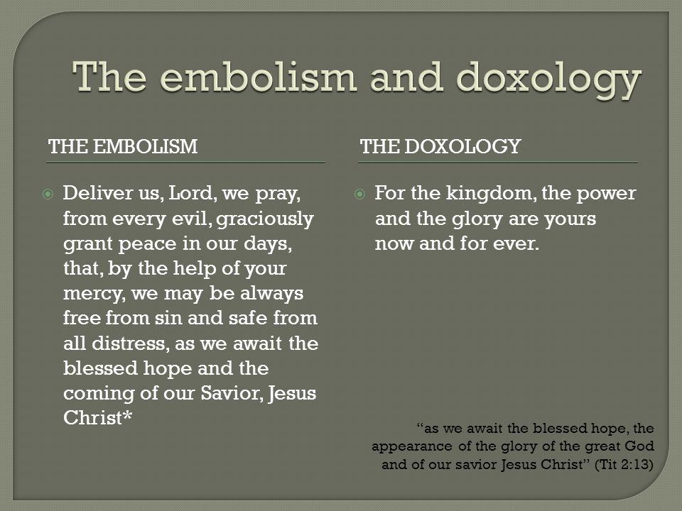 The embolism and doxology