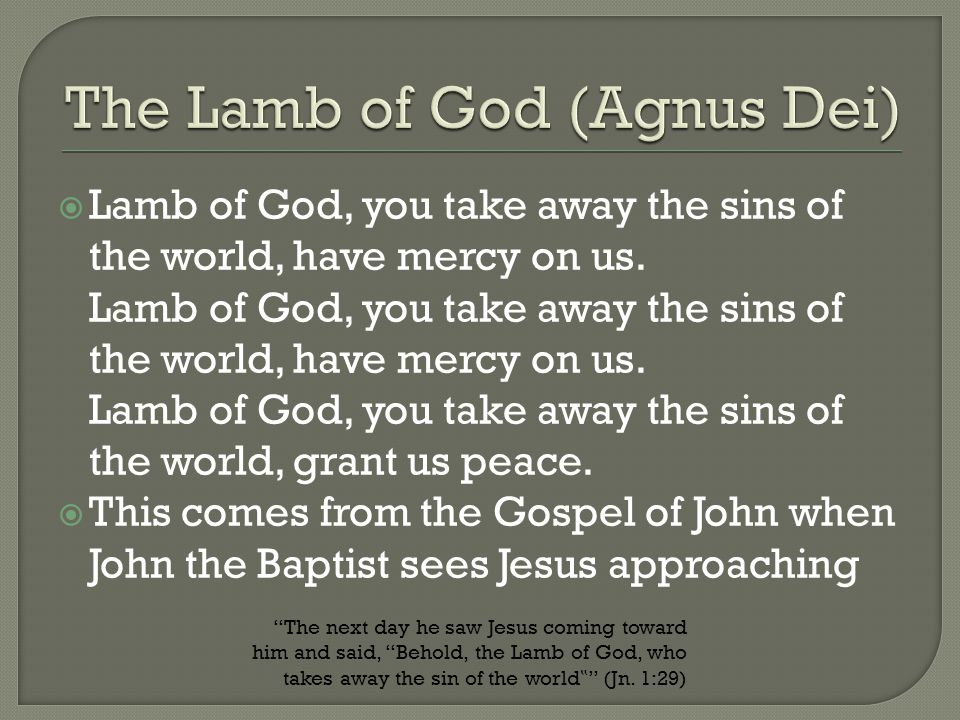 The Lamb of God (Agnus Dei)