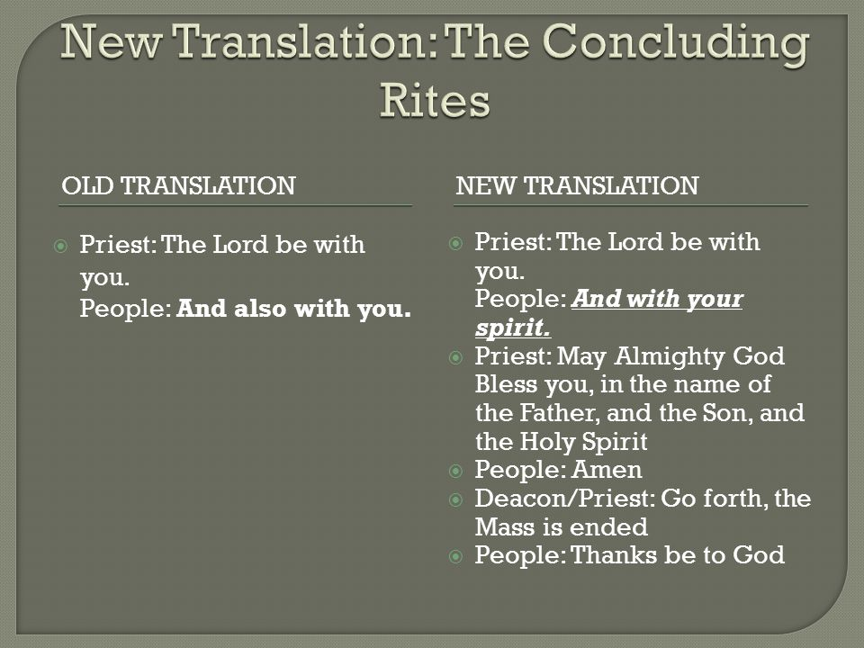 New Translation: The Concluding Rites