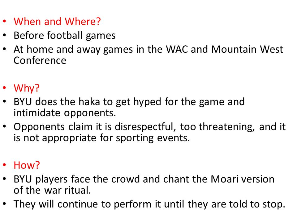 When and Where Before football games. At home and away games in the WAC and Mountain West Conference.