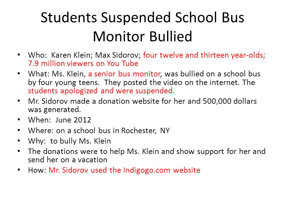 Students Suspended School Bus Monitor Bullied