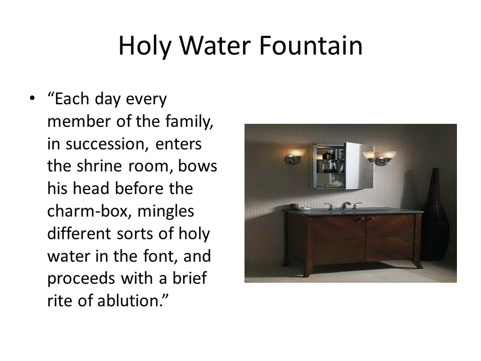 Holy Water Fountain
