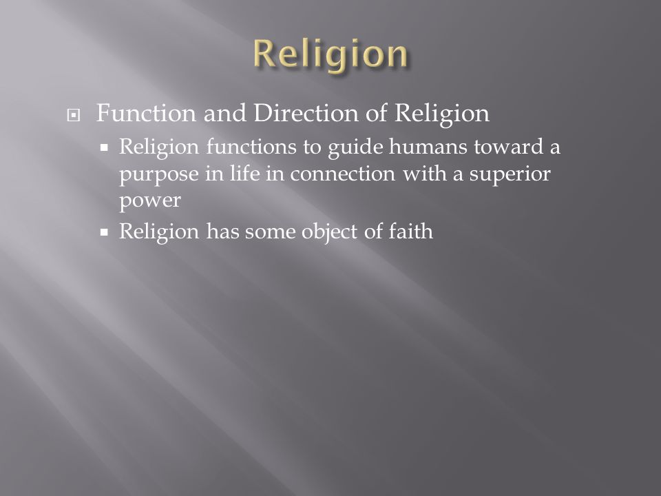 Religion Function and Direction of Religion