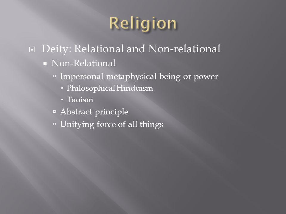 Religion Deity: Relational and Non-relational Non-Relational