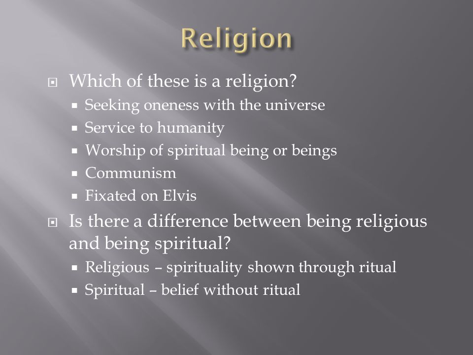 Religion Which of these is a religion