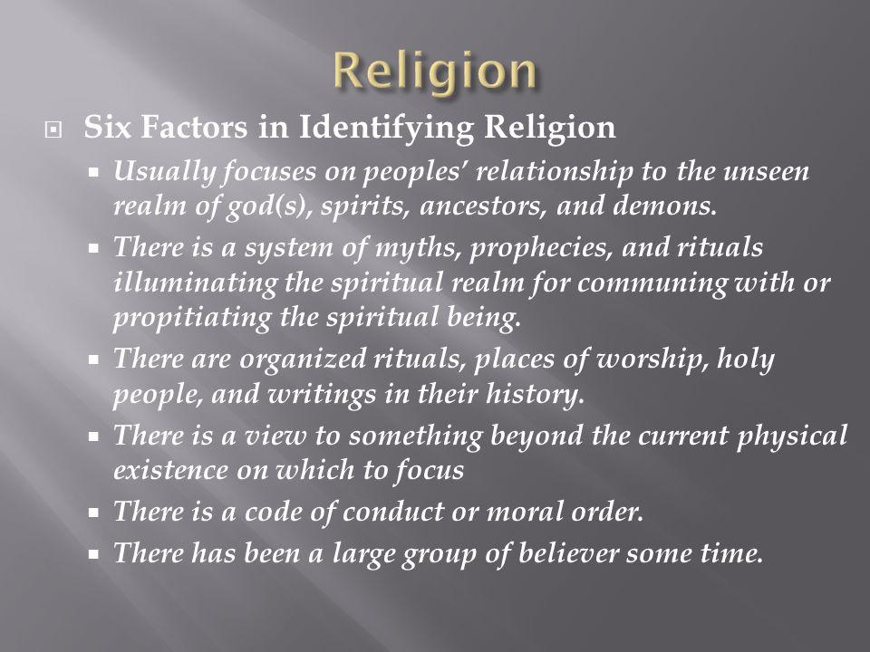 Religion Six Factors in Identifying Religion
