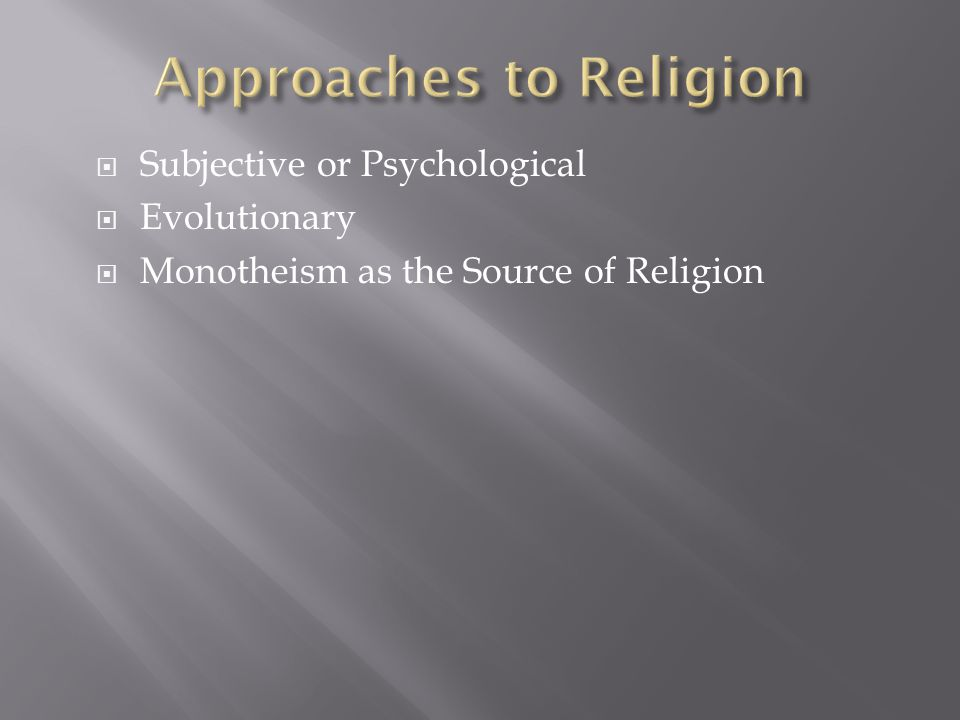 Approaches to Religion