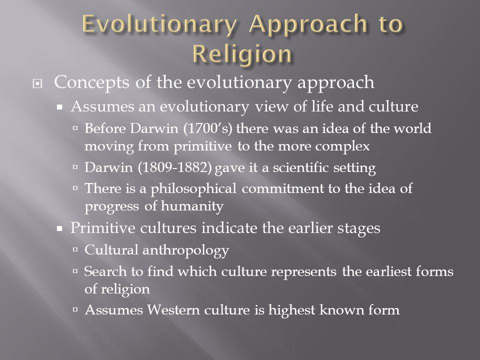 Evolutionary Approach to Religion
