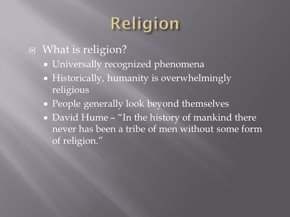 Religion What is religion Universally recognized phenomena