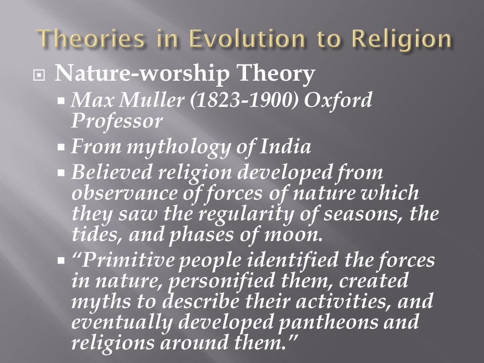 Theories in Evolution to Religion