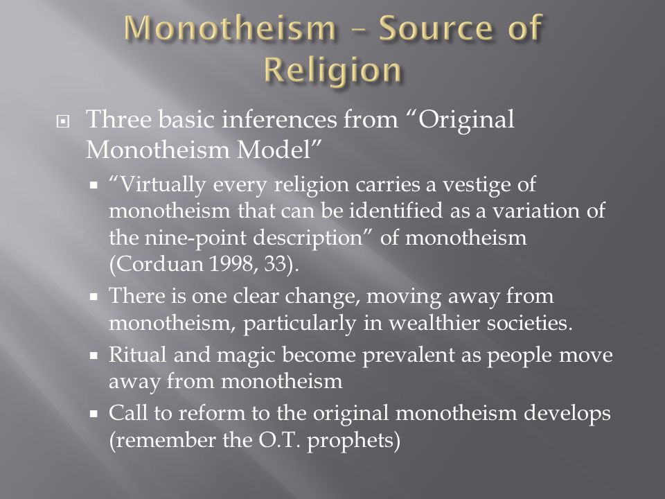 Monotheism – Source of Religion