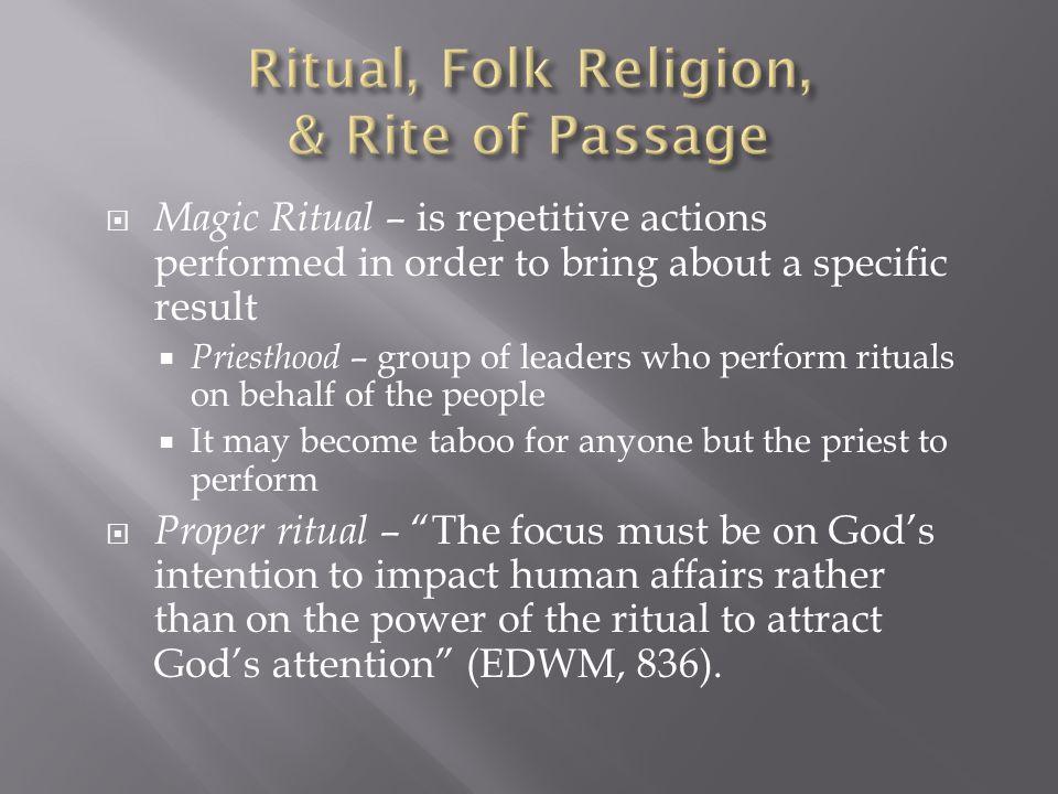 Ritual, Folk Religion, & Rite of Passage