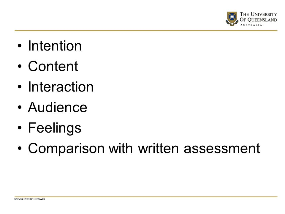 Comparison with written assessment