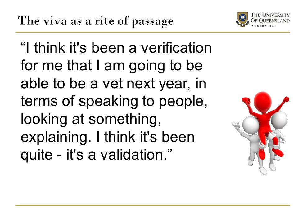 The viva as a rite of passage