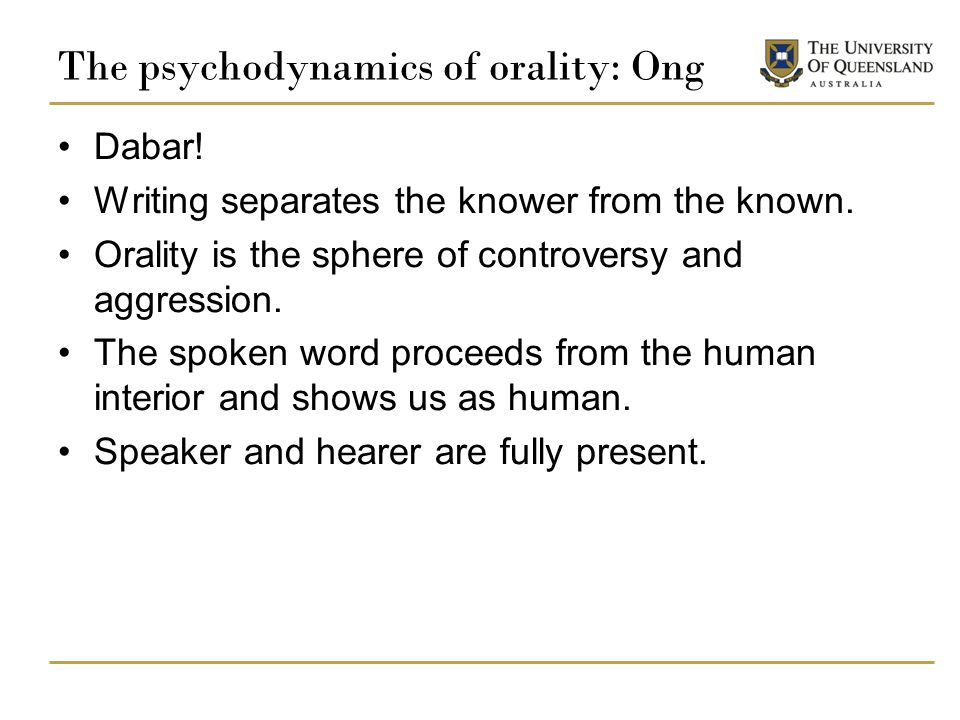 The psychodynamics of orality: Ong