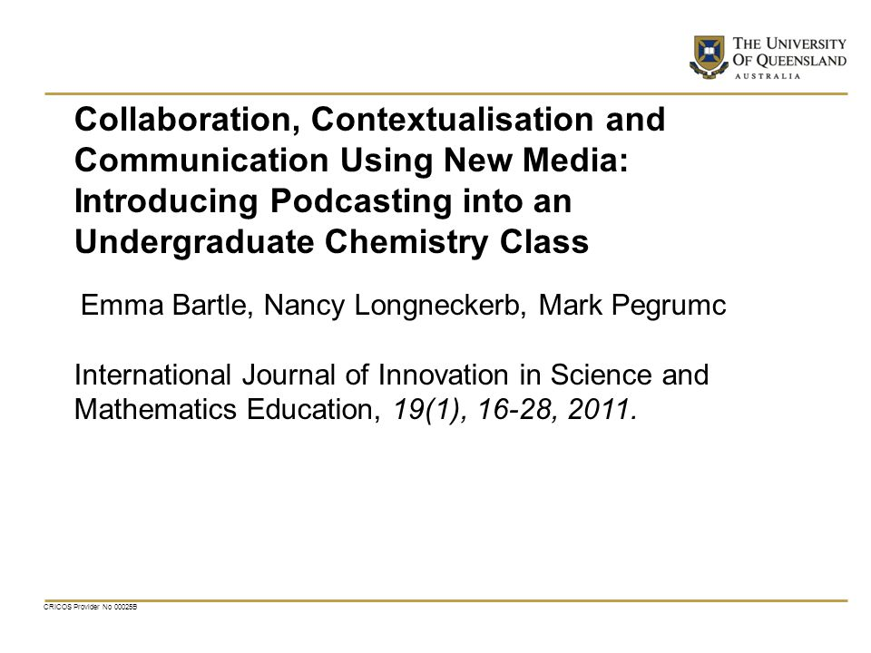 Collaboration, Contextualisation and Communication Using New Media:
