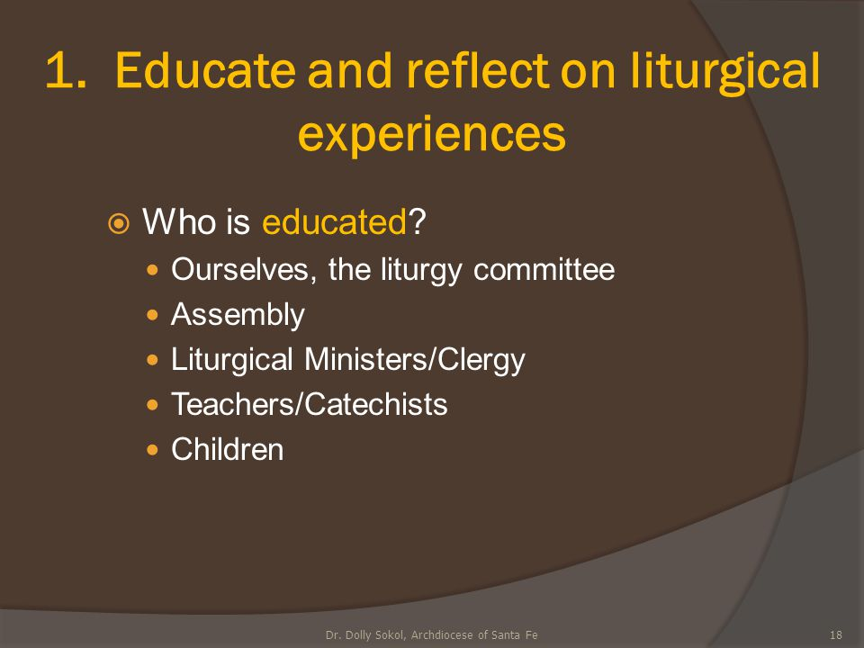 1. Educate and reflect on liturgical experiences