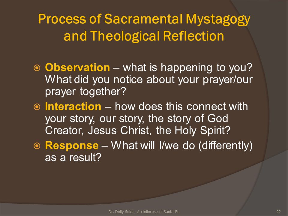 Process of Sacramental Mystagogy and Theological Reflection