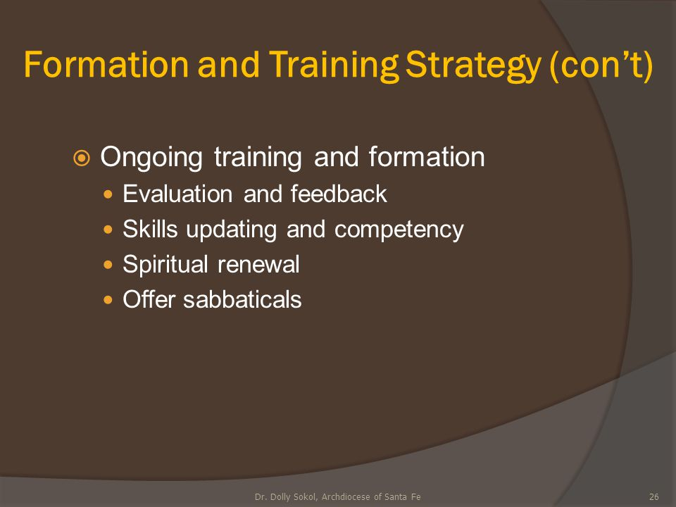 Formation and Training Strategy (con't)