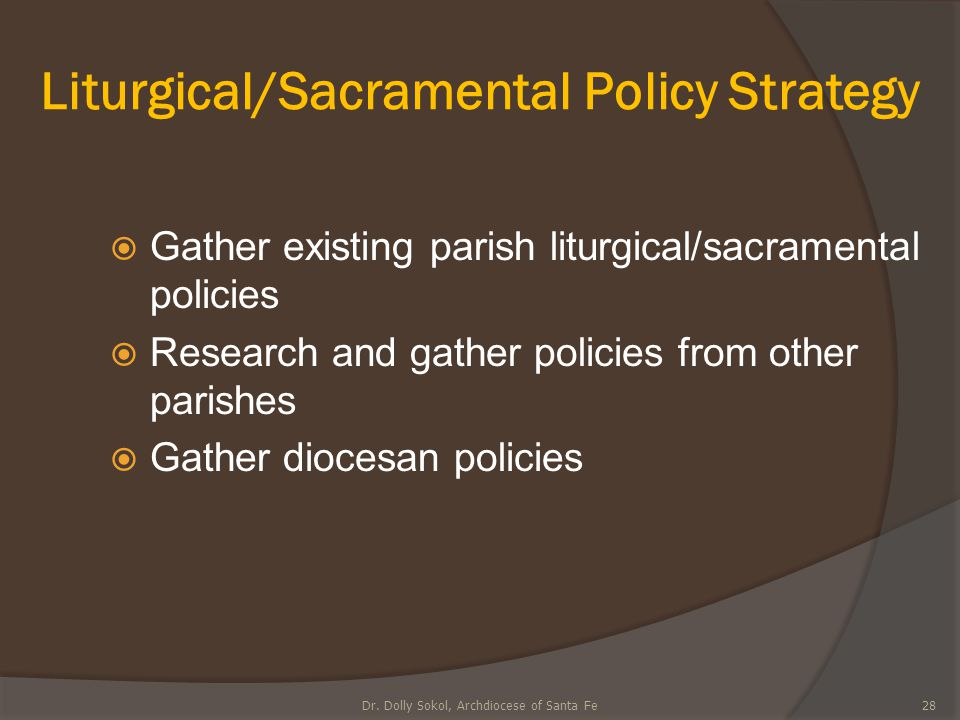 Liturgical/Sacramental Policy Strategy