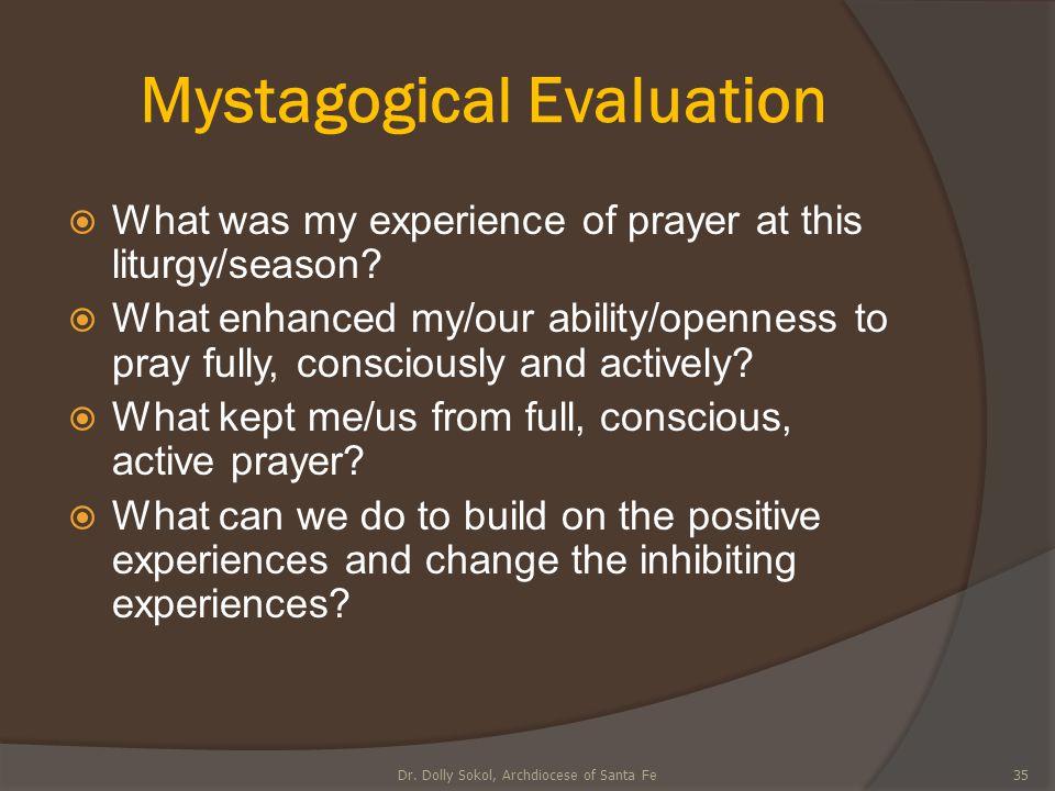 Mystagogical Evaluation