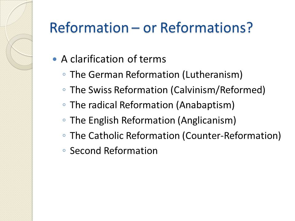 Reformation – or Reformations