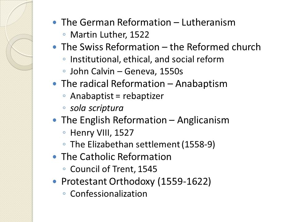 The German Reformation – Lutheranism