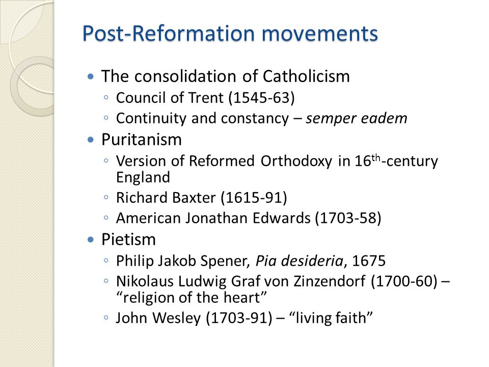 Post-Reformation movements