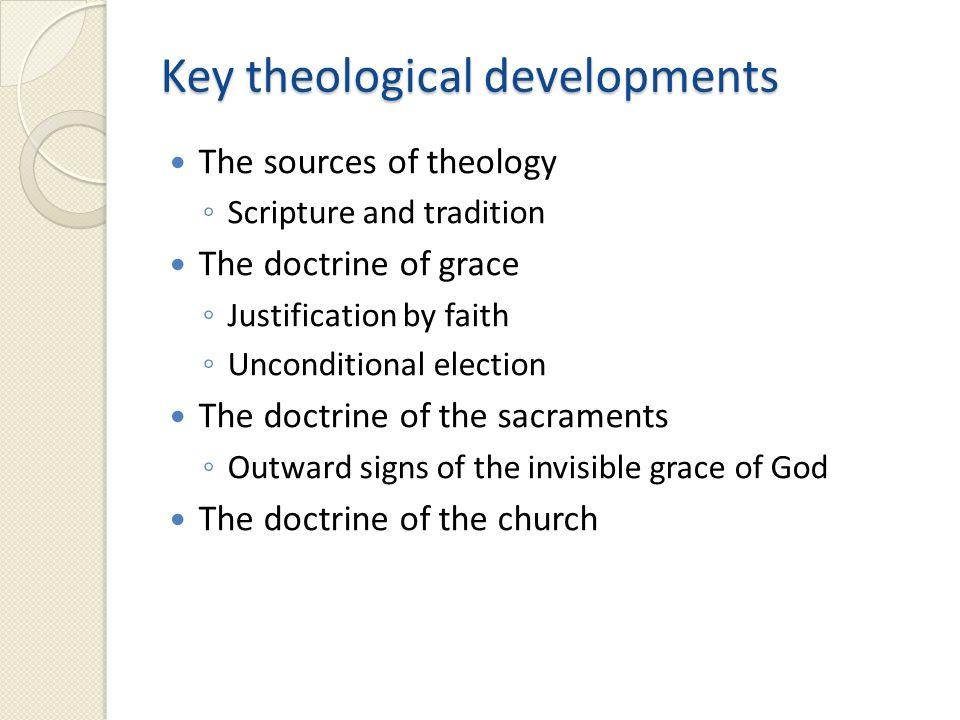 Key theological developments