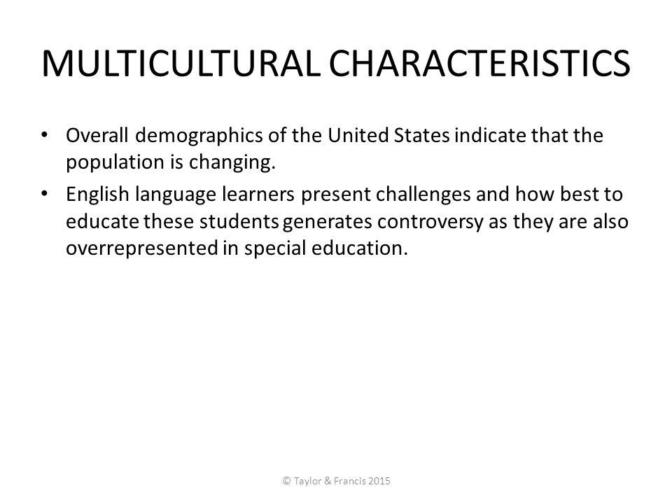 MULTICULTURAL CHARACTERISTICS