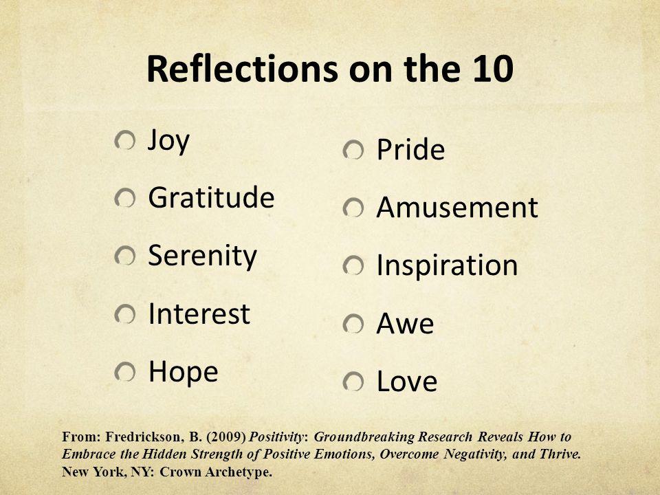 Reflections on the 10 Joy Pride Gratitude Amusement Serenity
