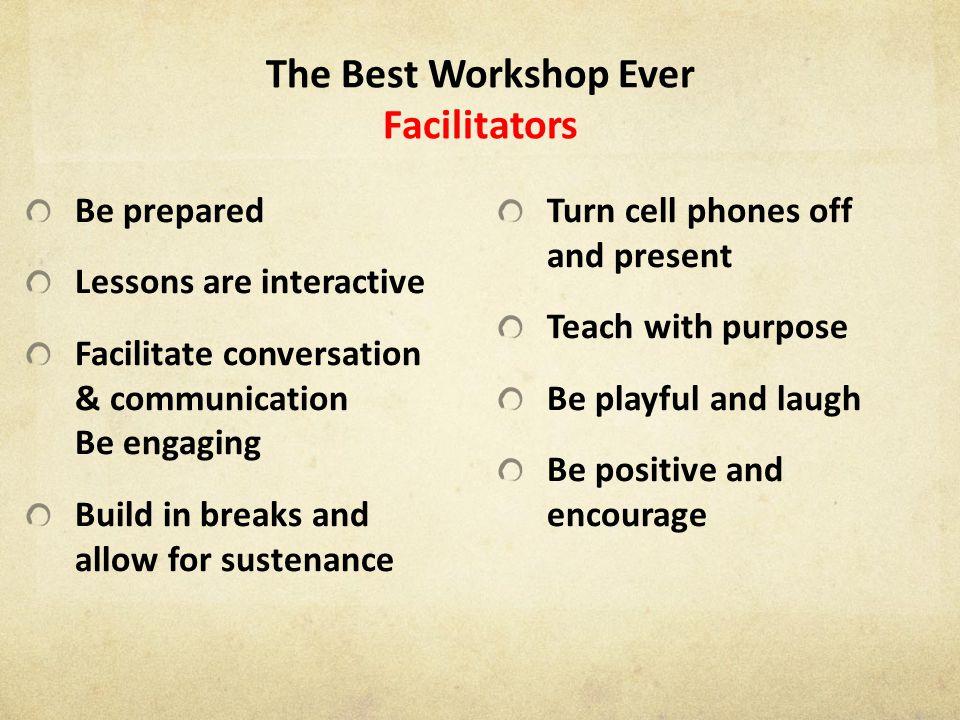 The Best Workshop Ever Facilitators