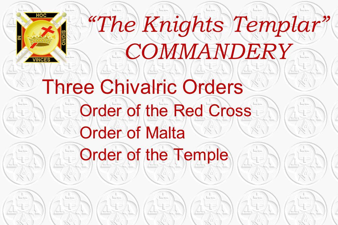 The Knights Templar COMMANDERY