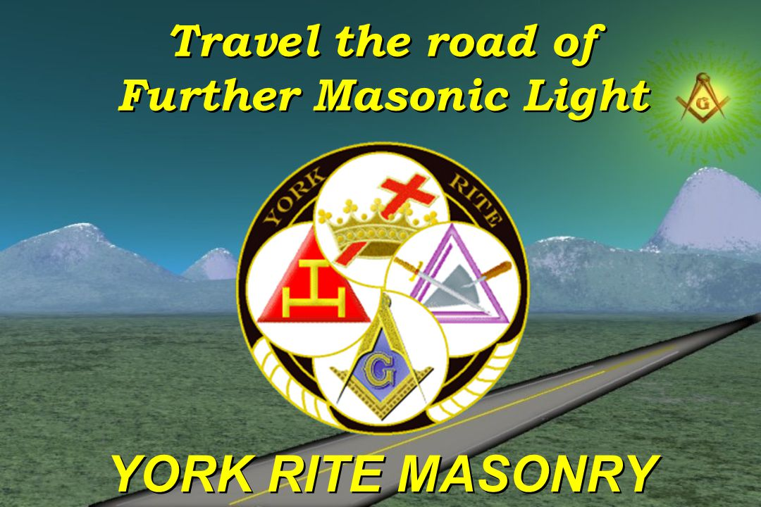 Travel the road of Further Masonic Light
