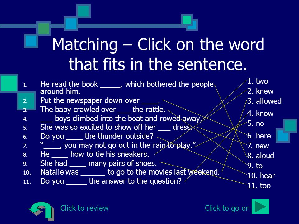 Matching – Click on the word that fits in the sentence.
