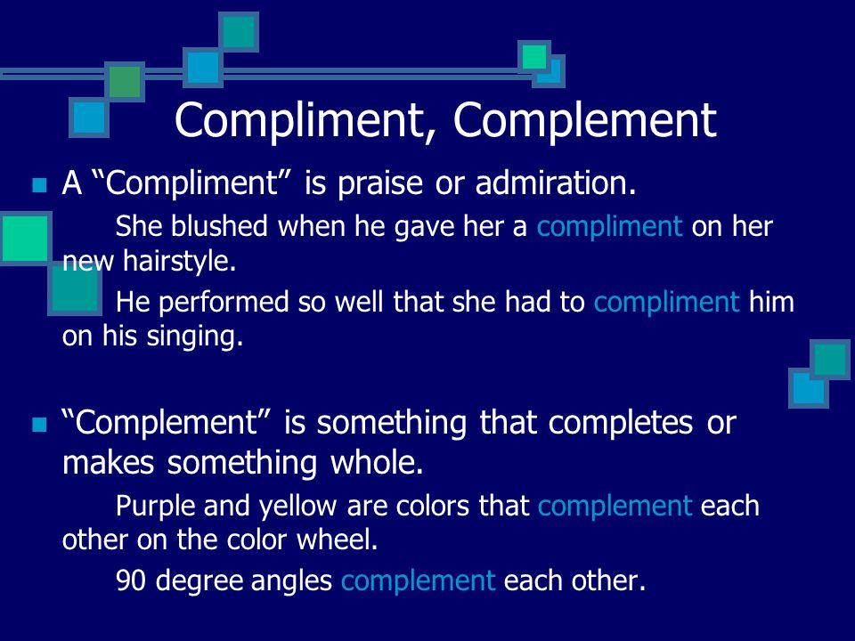 Compliment, Complement