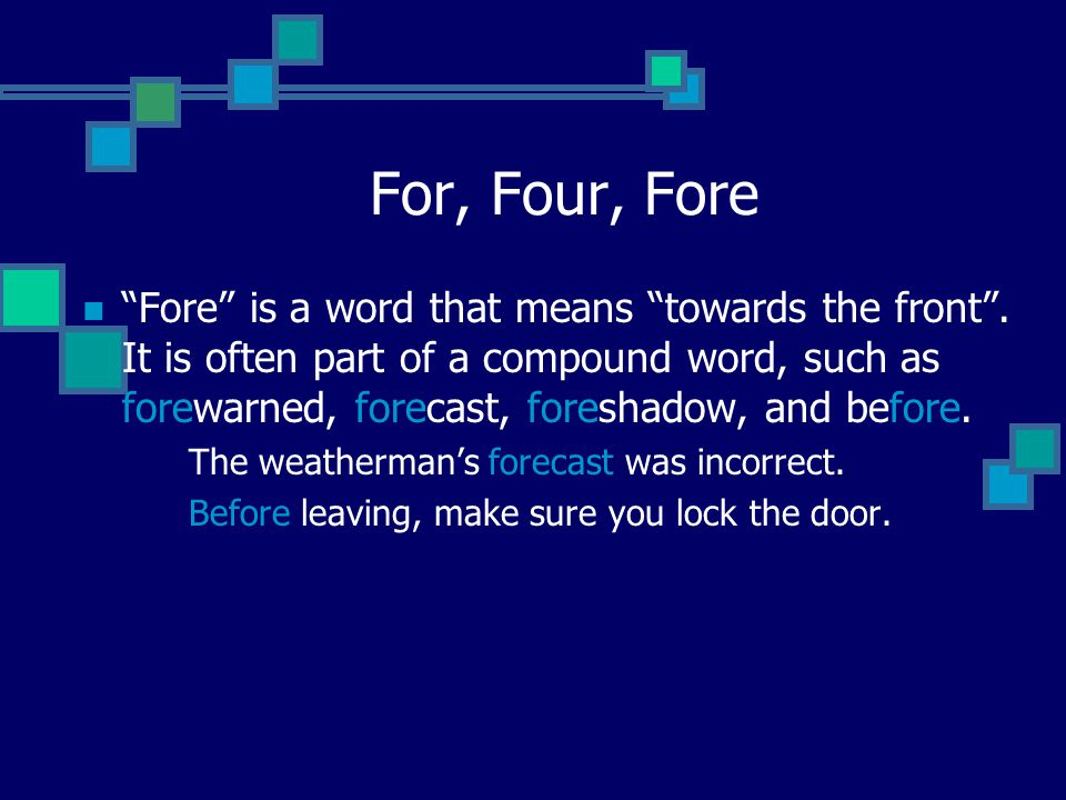 For, Four, Fore