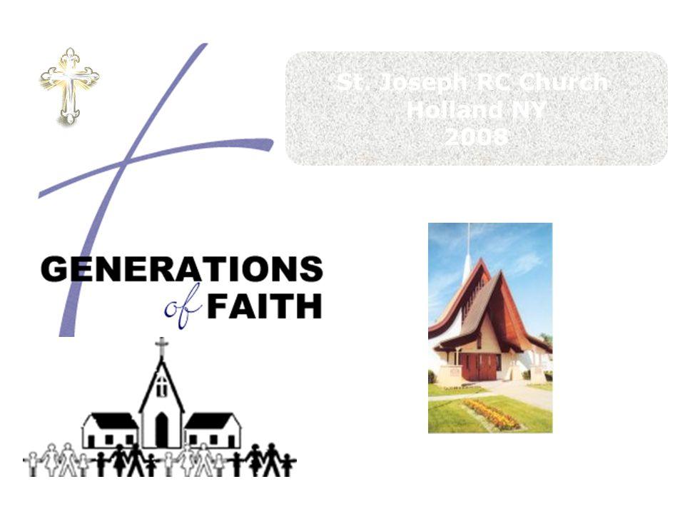 St. Joseph RC Church Holland NY 2008 Year 2 – The Sacraments