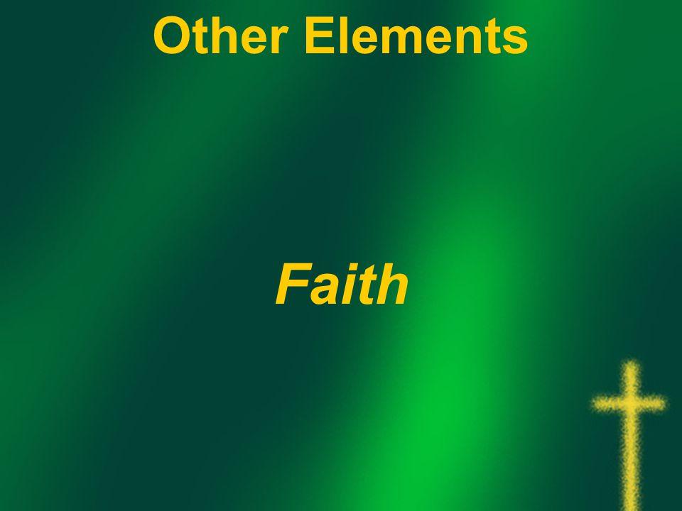 Other Elements Faith