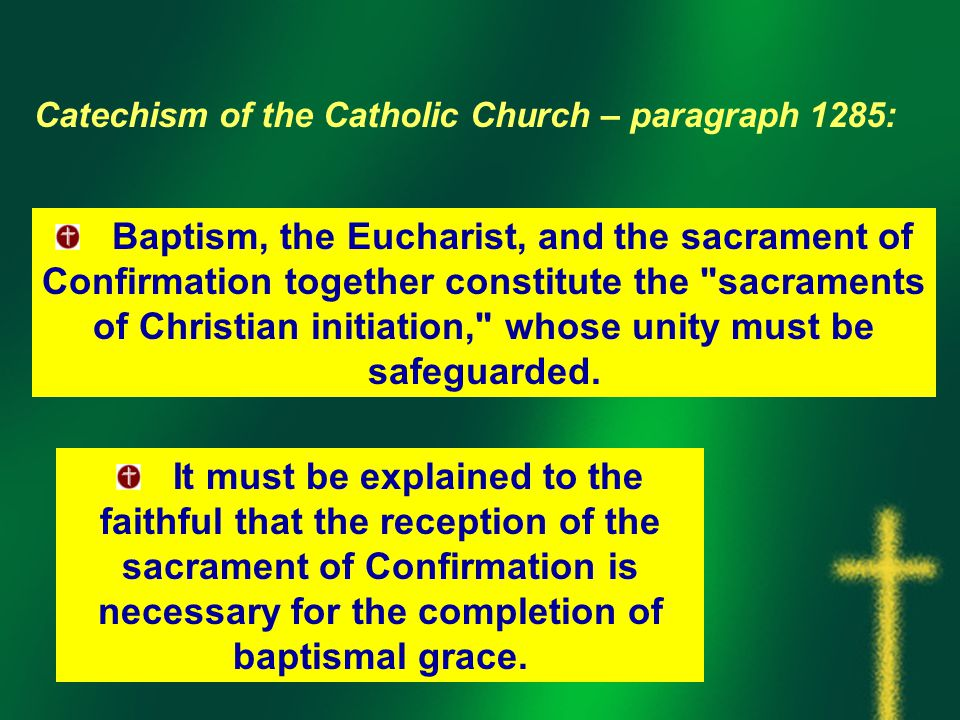 Catechism of the Catholic Church – paragraph 1285: