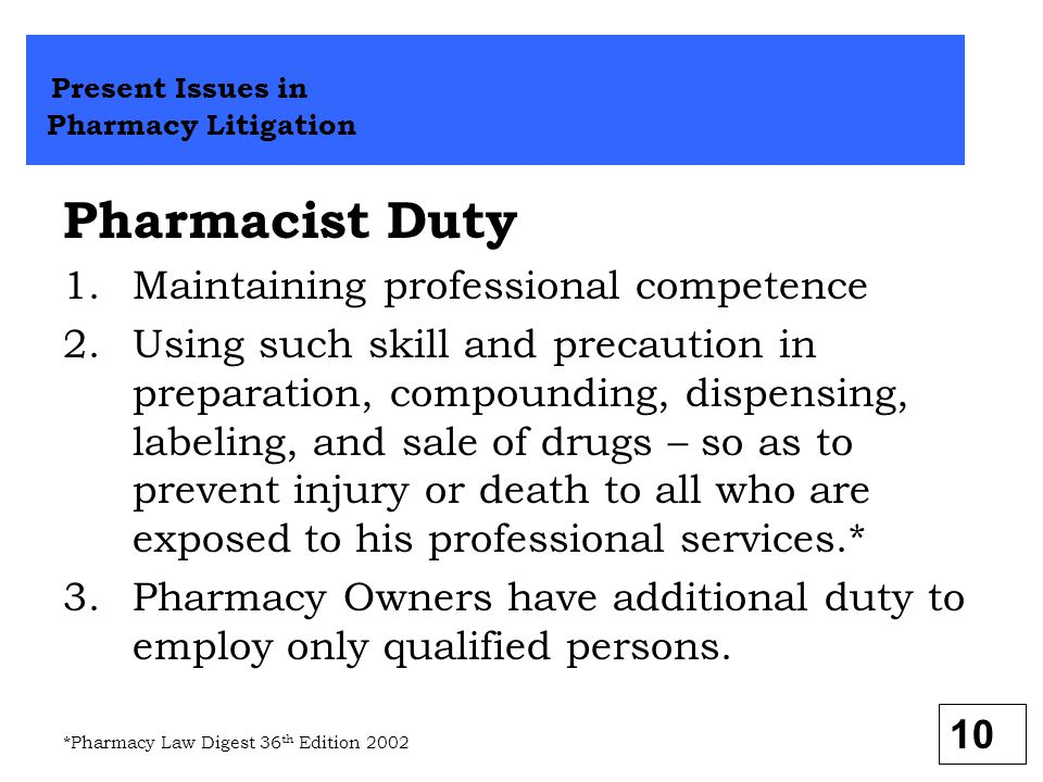 Pharmacist Duty Present Issues in Pharmacy Litigation