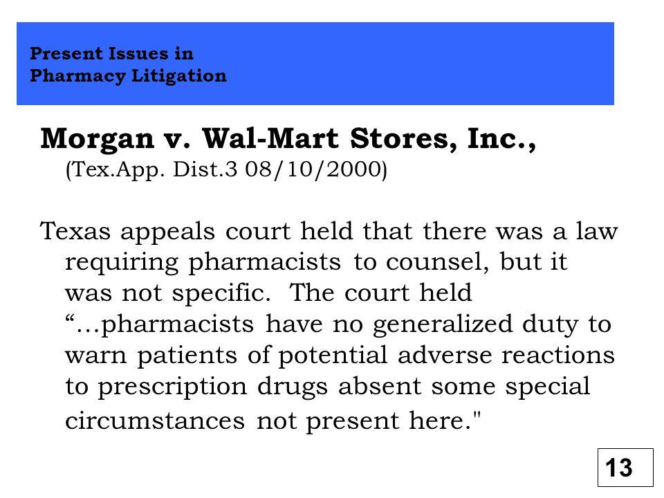Morgan v. Wal-Mart Stores, Inc., (Tex.App. Dist.3 08/10/2000)
