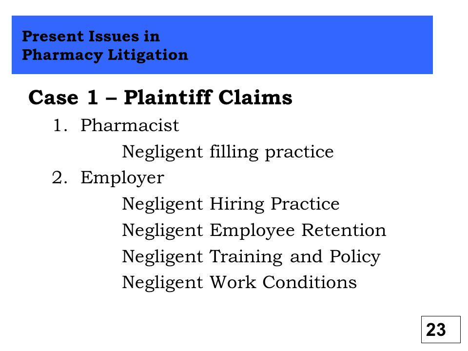 Case 1 – Plaintiff Claims