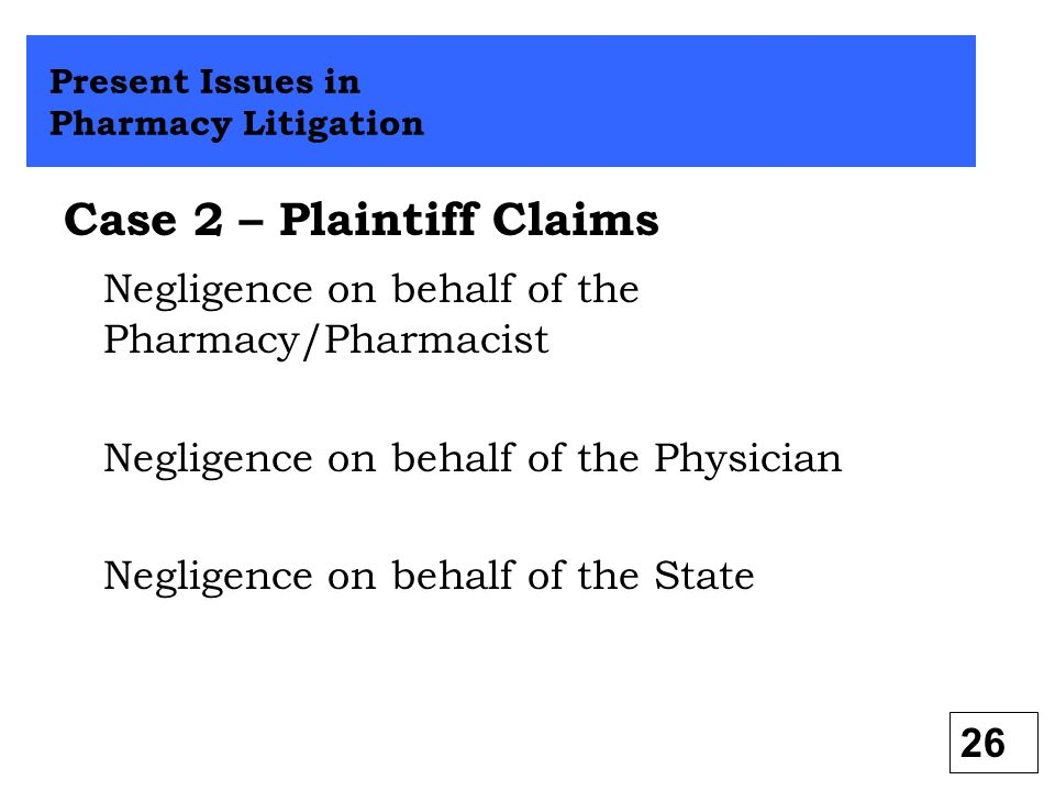 Case 2 – Plaintiff Claims