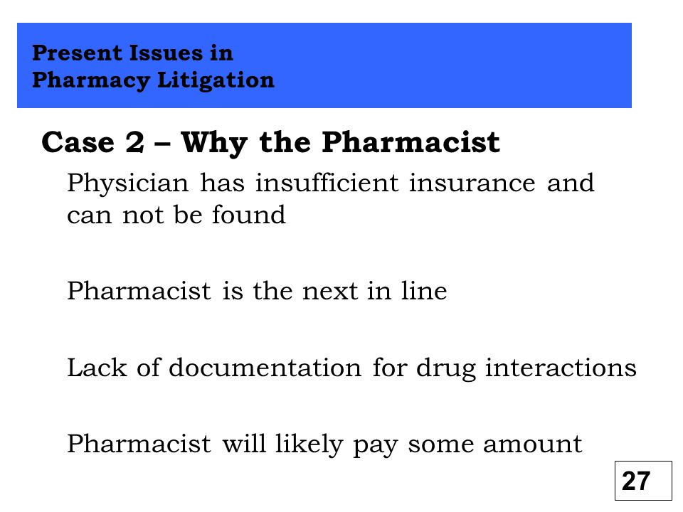 Case 2 – Why the Pharmacist