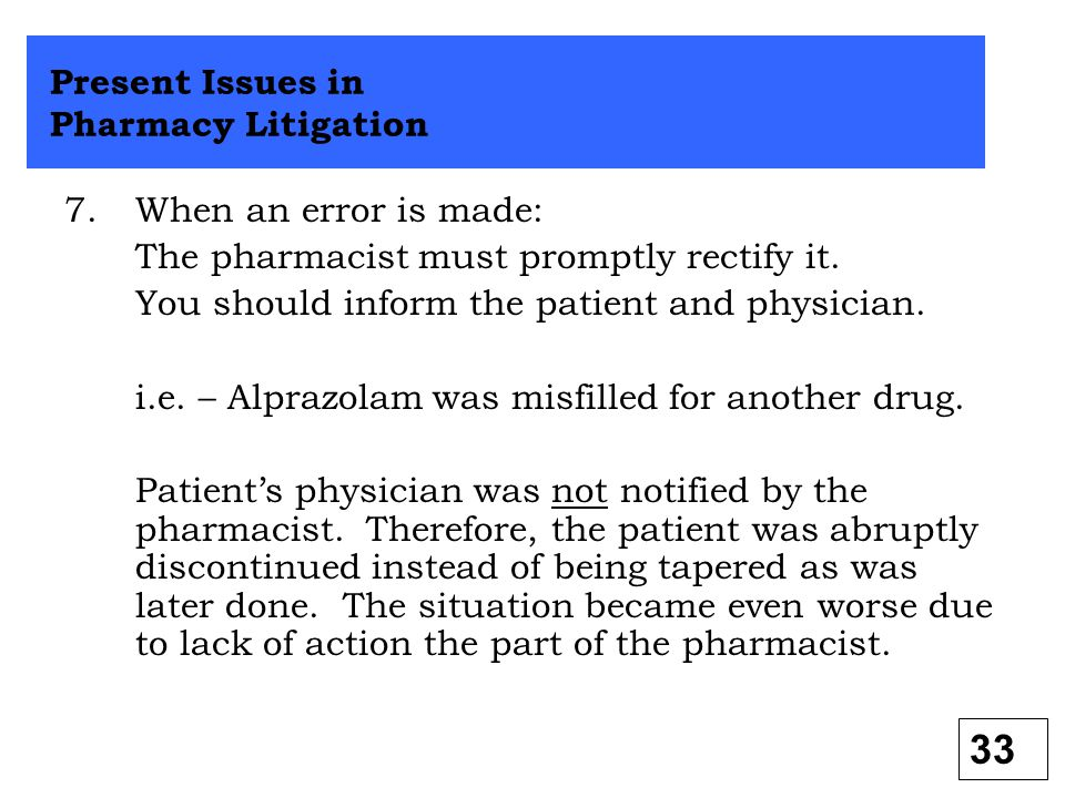 Present Issues in Pharmacy Litigation